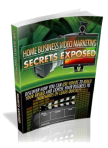 """Home Business Video Marketing Secrets"""