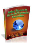 """Going Diamond-Stories of Successful Networkers"""